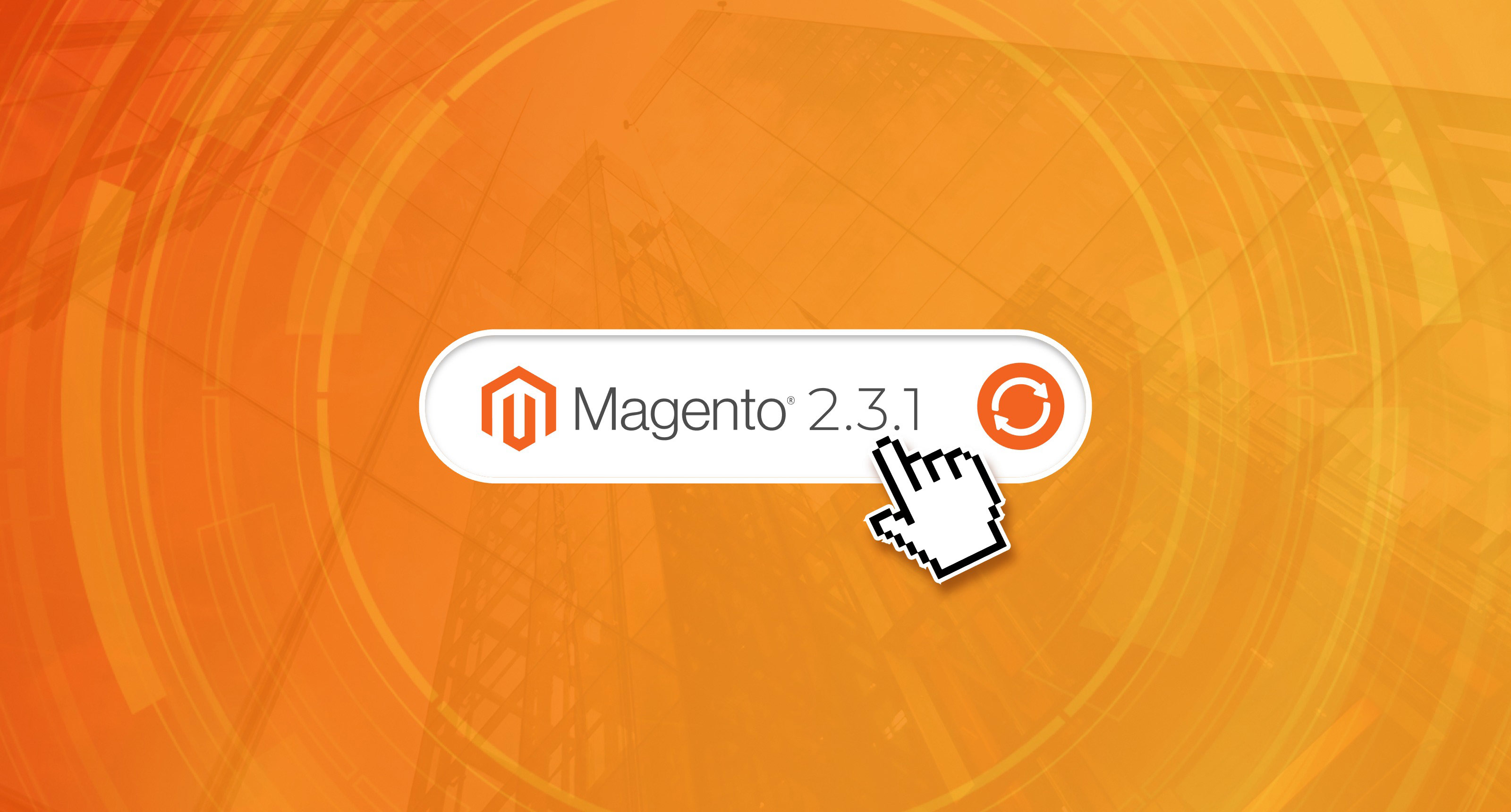 Magento 2 3 1 Updates & Features - 121eCommerce